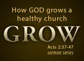 How God Grows a Healthy Church
